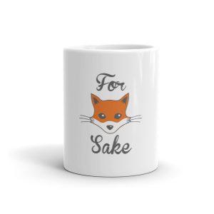 Funny For Fox Sake Mug
