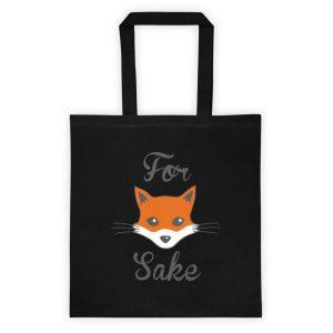 Funny For Fox Sake Tote bag